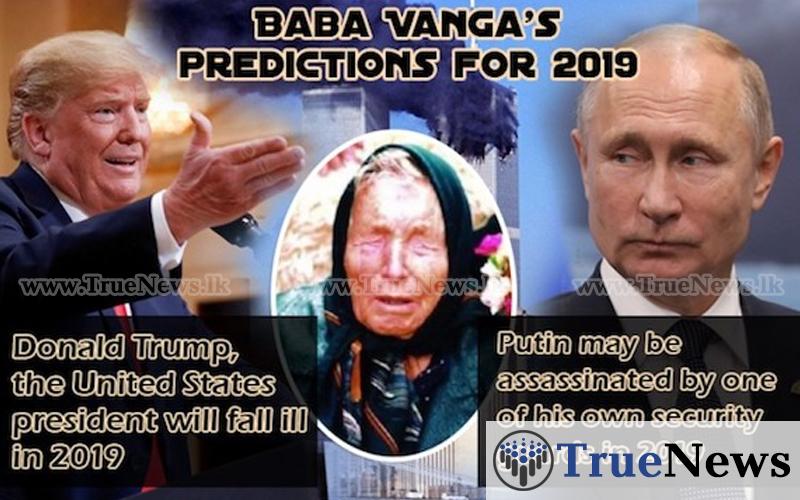Baba Vanga Predictions for 2019